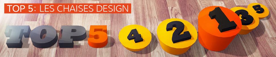 Les chaises design - TOP 5