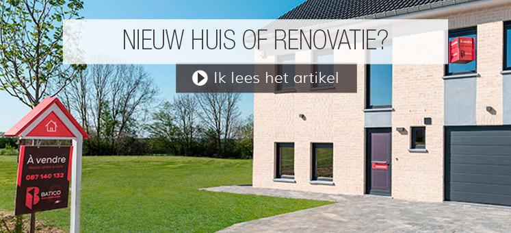 Nieuw huis of renovatie?