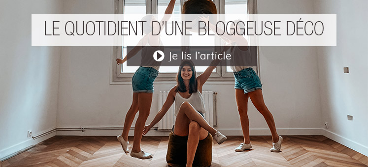 Le quotidien d'une bloggeuse déco - Julien de SooDeco