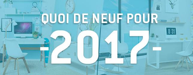 Quoi de neuf pour 2017
