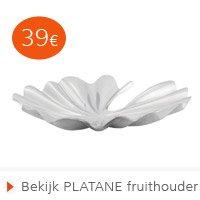 Moederdag - PLATANE fruithouder