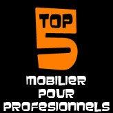TOP 5 - Le mobilier professionnel